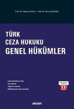 Türk Ceza Hukuku - Genel Hükümler