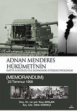 Adnan Menderes Hükümeti'nin İmf'ye Sunduğu İlk Ekonomik İstikrar Programı