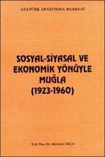 Sosyal - Siyasal ve Ekonomik Yönüyle Muğla(1923 - 1960)