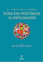 21.Yüzyılda Çağdaş Türk Dış Politikası ve Diplomasisi
