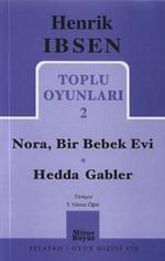 Toplu Oyunları 2: Nora, Bir Bebek Evi - Hedda Gabler