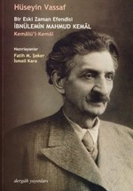 Bir Eski Zaman Efendisi İbnülemin Mahmud Kemal