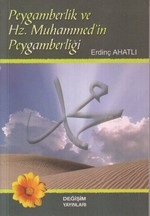 Peygamberlik ve Hz. Muhammed'in Peygamberliği
