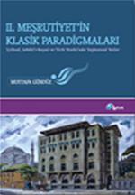 2. Meşrutiyet'in Klasik Paradigmaları