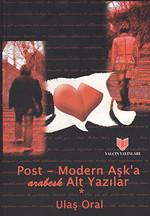 Post-Modern Aşk'a Arabesk Alt Yazılar