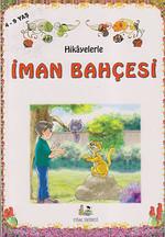 Hikayelerle İman Bahçesi (Küçük Boy)