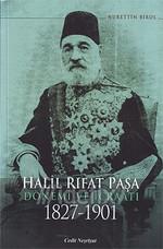 Halil Rıfat Paşa Dönemi Ve İcraatı