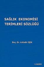 Sağlık Ekonomisi Terimleri Sözlüğü