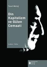 Din Kapitalizm ve Gülen Cemaati