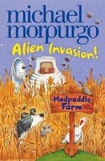 Alien Invasion (Mudpuddle Farm)