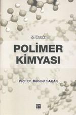 Polimer Kimyası (Mehmet Saçak)