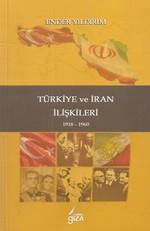 Türkiye ve İran İlişkileri