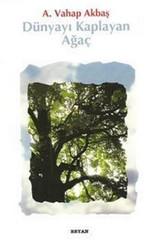 Dünyayı Kaplayan Ağaç