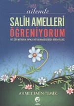Ailemle Salih Amelleri Öğreniyorum