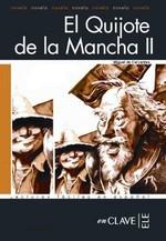 El Quijote de la Mancha 2 (LFEE Nivel-4) İspanyolca Okuma Kitabı