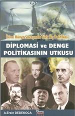 Diplomasi ve Denge Politikasının Utkusu