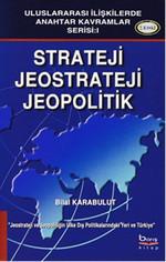 Strateji, Jeostrateji, Jeopolitik