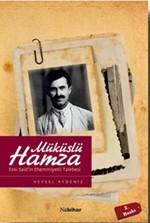 Müküslü Hamza-Eski Said'in Ehemmiyetli Talebesi