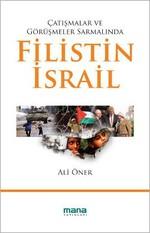 Çatışmalar ve Görüşmeler Sarmalında Filistin - İsrail