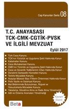 T.C. Anayasası TCK-CMK-CGTİK-PVSK ve İlgili Mevzuat