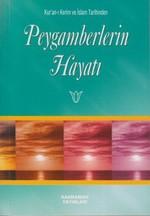 Kur'an-ı Kerim ve İslam Tarihinden Peygamberlerin Hayatı (Cep Boy)