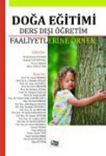Doğa Eğitimi - Ders Dışı Öğretim Faaliyetlerine Örnek
