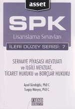 SPK Lisanslama Sınavları İleri Düzey Serisi: 7 - Sermaye Piyasası Mevzuatı ve İlgili Mevzuat, Ticare