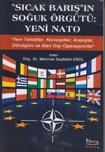 Sıcak Barış'ın Soğuk Örgütü: Yeni Nato