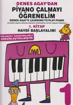 Denes Agay'dan Piyano Çalmayı Öğrenelim 1. Kitap