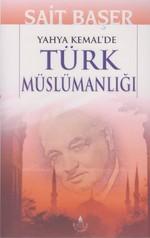 Yahya Kemal'de Türk Müslümanlığı