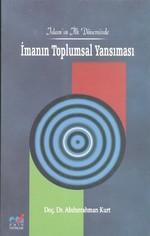 İslam'ın İlk Döneminde İmanın Toplumsal Yansıması