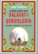 Gönüllere Şifa Salavat-ı Şerifelerin Esrarı, Hikmeti, Fazileti (Cep Boy) (Dua-95)