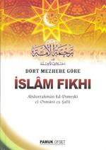 Dört Mezhebe Göre İslam Fıkhı (Fıkıh-002)
