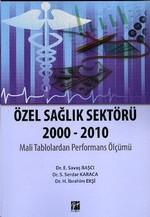 Özel Sağlık Sektörü 2000 - 2010
