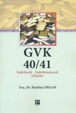 GVK40/41 İndirilecek-İndirilemeyecek Giderler