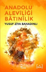 Anadolu Aleviliği ve İslam Fanatizm