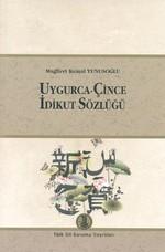 Uygurca - Çince İdikut Sözlüğü