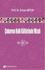 Çukurova Halk Kültüründe Mizah