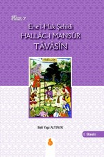 Ene'l-Hak Şehidi Hallac-ı Mansur Tavasin