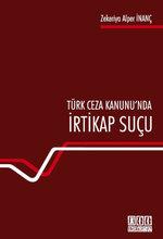 Türk Ceza Hukuku'nda İrtikap Suçu