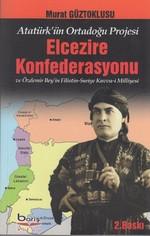 Elcezire Konfederasyonu ve Özdemir Bey'in Filistin -Suriye Kuvva-i Milliyesi