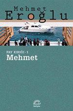 Fay Kırığı - 1: Mehmet
