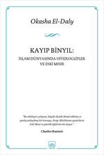 Kayıp Binyıl - İslam Dünyasında Hiyeroglifler ve Eski Mısır