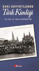 Eski Sovyetlerde Türk Kimliği