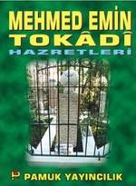 Mehmed Emin Tokadi Hazretleri (Evliya-005)