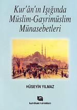 Kur'an'ın Işığında Müslim - Gayrimüslim Münasebetleri