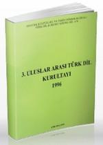 3. Uluslararası Türk Dil Kurultayı 1996