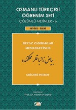 Osmanlı Türkçesi Öğrenim Seti 6 (Seviye İleri) Beyaz Zambaklar Memleketinde