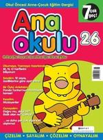 Anaokulu Sayı: 26 Anne - Çocuk Eğitim Dergisi