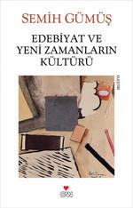 Edebiyat ve Yeni Zamanların Kültürü